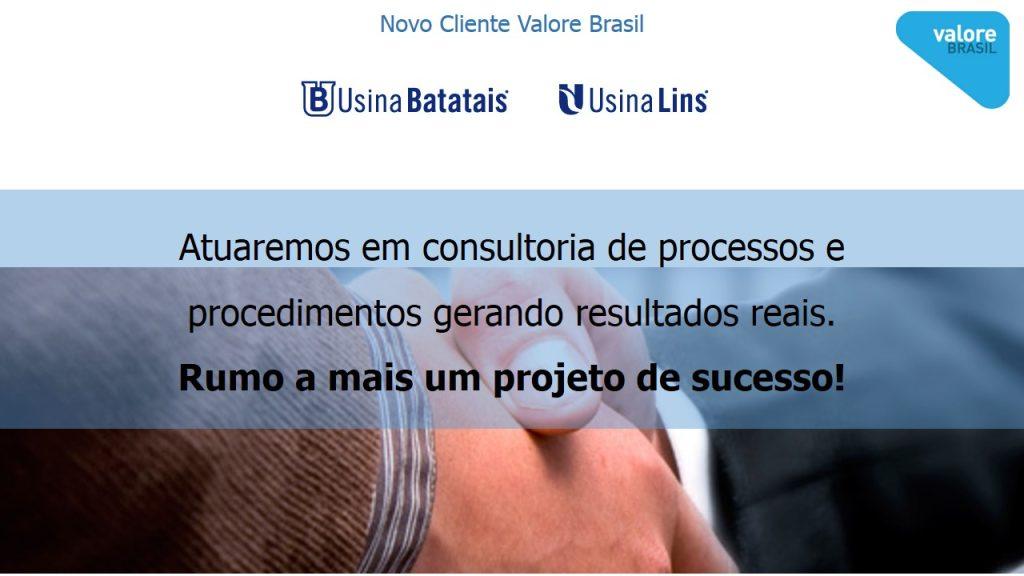 Novo Cliente Valore Usina Batatais e Lins Abr14