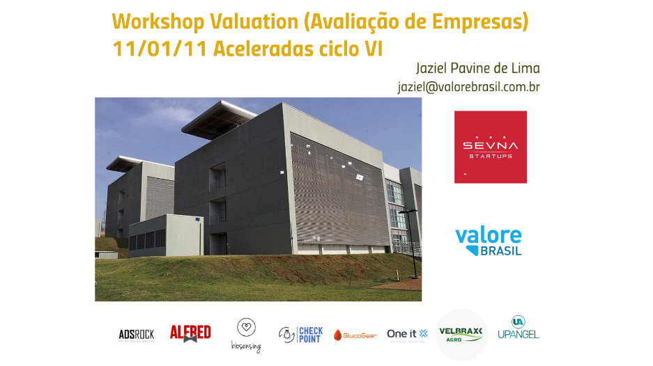 Workshop Valuation 11/01/19 - Sevna Seed - Prof. Jaziel Lima
